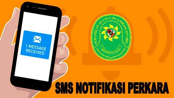 SMS NOTIFIKASI PERKARA